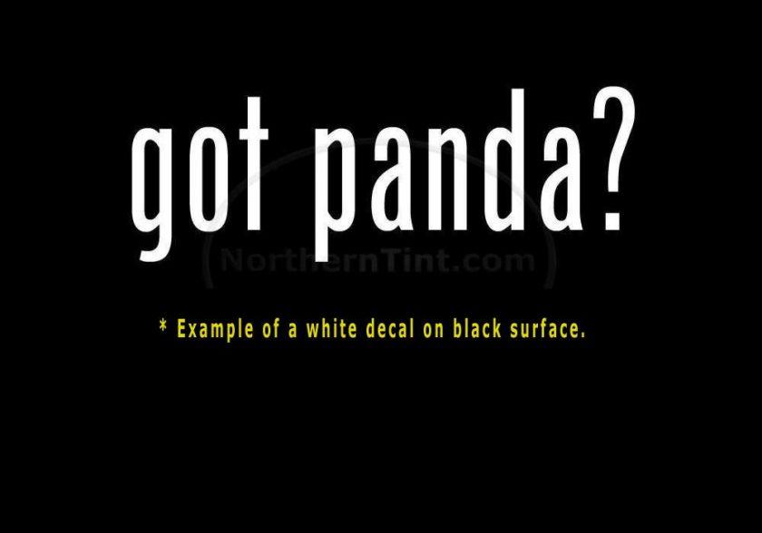 got panda? Vinyl wall art truck car decal sticker